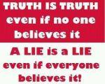 truth is truth  402630_276759859057227_226397514093462_835192_809753616_n