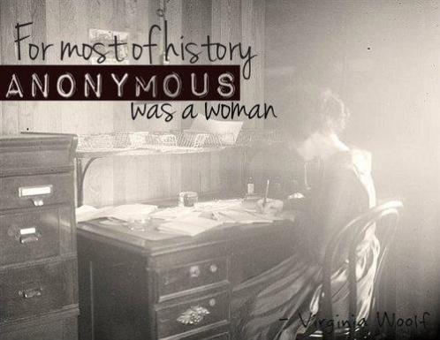 Anonymous for most of history was a woman