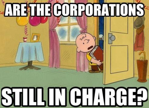 corporations still  in charge