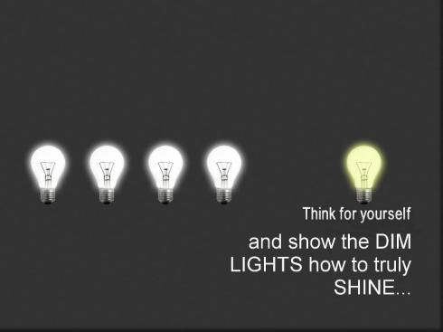 think and show dim lights