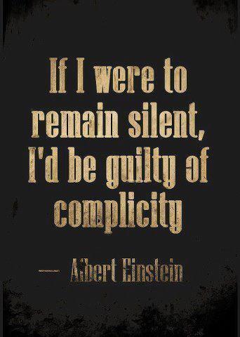 EINSTEIN  IF I WERE TO REMAIN SILENT