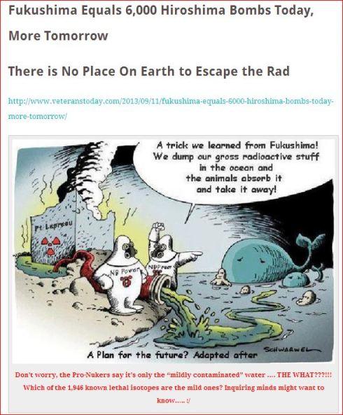 Fukushima equals 6000 Hiroshima Bombs Today MORE TOMORROW