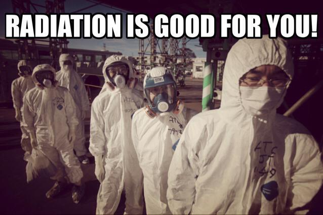 RADIATION IS GOOD FOR YOU