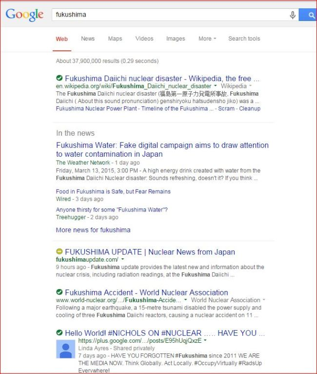 FUKUSHIMA ON GOOGLE  3 14 2015    IN 2012 THERE WERE MORE THAN 62 MILLION RESULTS DOH