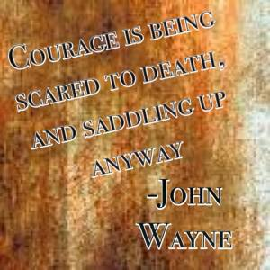 Courage John Wayne