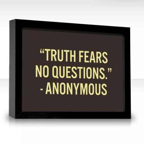 anon truth fears no questions